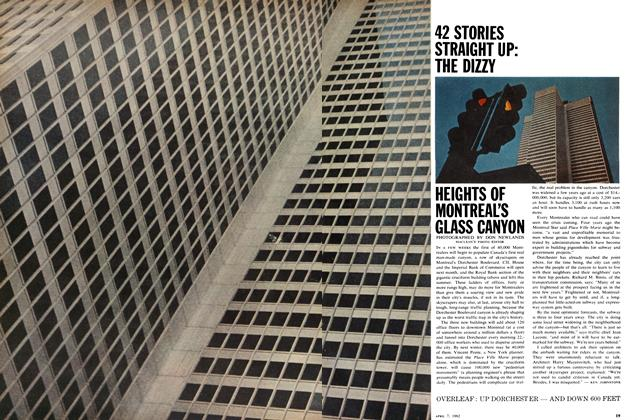 Article Preview: 42 STORIES STRAIGHT UP: THE DIZZY HEIGHTS OF MONTREAL'S GLASS CANYON, April 1962 | Maclean's