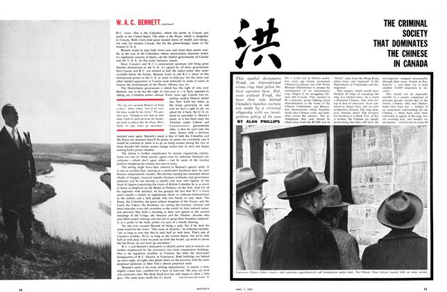 Article Preview: THE CRIMINAL SOCIETY THAT DOMINATES THE CHINESE IN CANADA, April 1962 | Maclean's