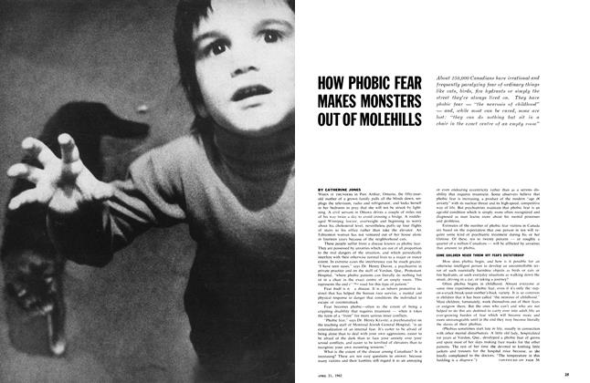 Article Preview: HOW PHOBIC FEAR MAKES MONSTERS OUT OF MOLEHILLS, April 1962 | Maclean's