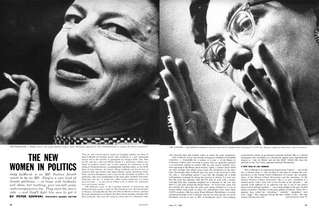 Article Preview: THE NEW WOMEN IN POLITICS, April 1962 | Maclean's