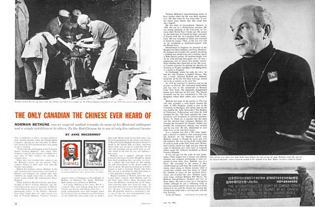 Article Preview: THE ONLY CANADIAN THE CHINESE EVER HEARD OF, May 1962 | Maclean's