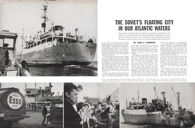 Article Preview: THE SOVIET'S FLOATING CITY IN OUR ATLANTIC WATERS, June 1962 | Maclean's