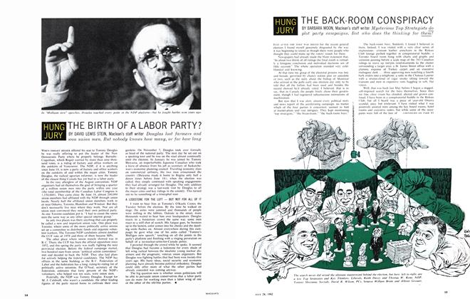 Article Preview: THE BACK-ROOM CONSPIRACY, July 1962 | Maclean's