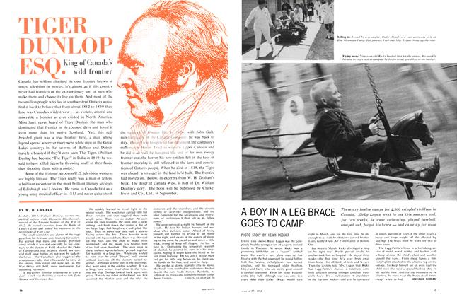 Article Preview: TIGER DUNLOP ESQ., August 1962 | Maclean's