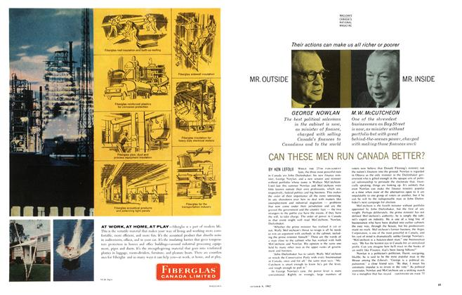 Article Preview: CAN THESE MEN RUN CANADA BETTER?, October 1962 | Maclean's