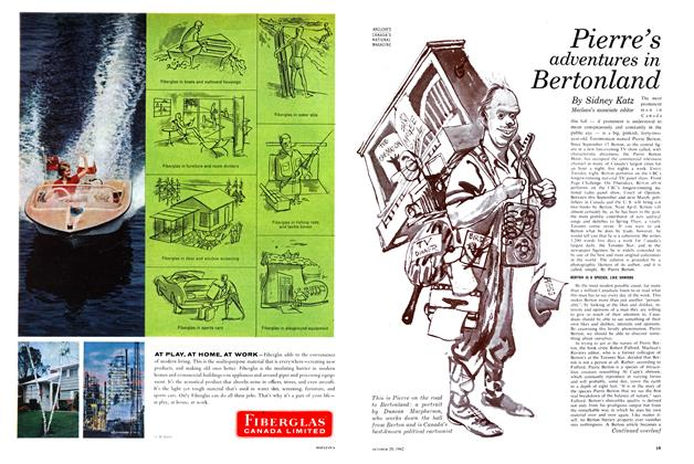 Article Preview: Pierre 's adventures in Bertonland, October 1962 | Maclean's