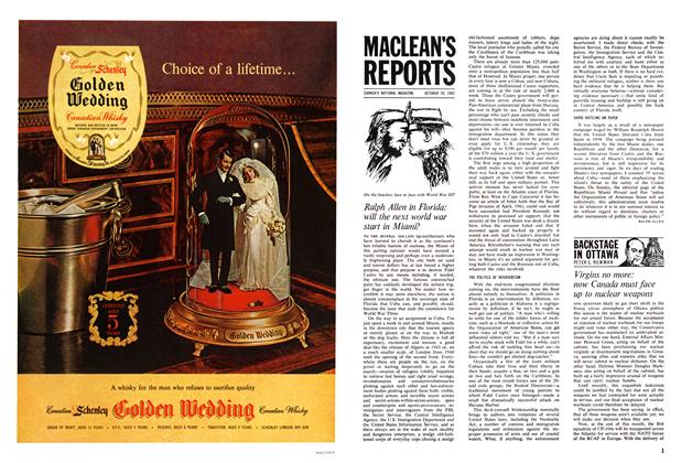Article Preview: Ralph Allen in Florida: will the next world war start in Miami?, October 1962 | Maclean's
