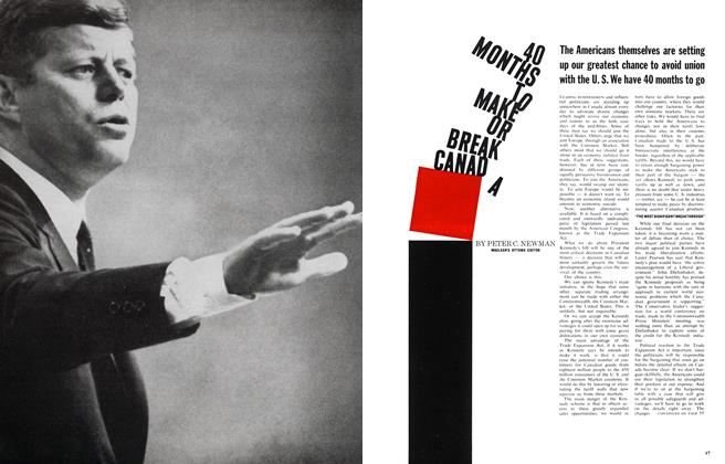 Article Preview: 40 MONTHS TO MAKE OR BREAK CANADA, November 1962 | Maclean's