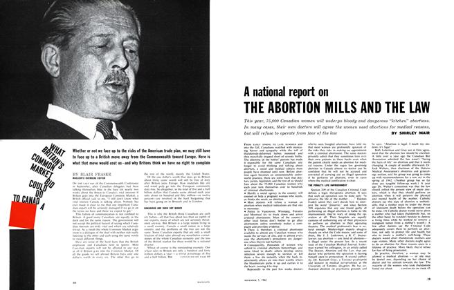 Article Preview: A national report on THE ABORTION MILLS AND THE LAW, November 1962 | Maclean's