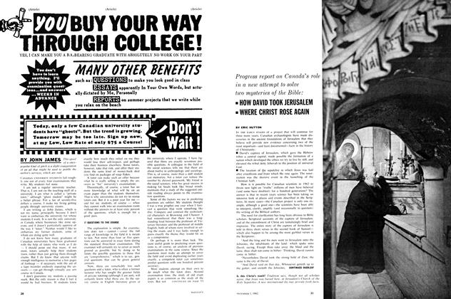 Article Preview: Progress report on Canada's role in a new attempt to solve two mysteries of the Bible: ∎ HOW DAVID TOOK JERUSALEM ∎ WHERE CHRIST ROSE AGAIN, December 1962 | Maclean's