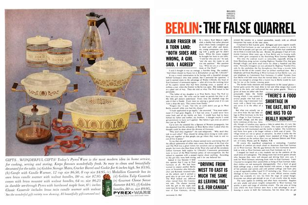 Article Preview: BERLIN: THE FALSE QUARREL, December 1962 | Maclean's
