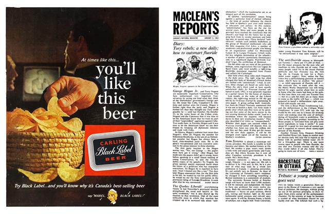 Article Preview: Diary: Tory rebels; a new daily; how to outsmart fluoride, January 1963 | Maclean's