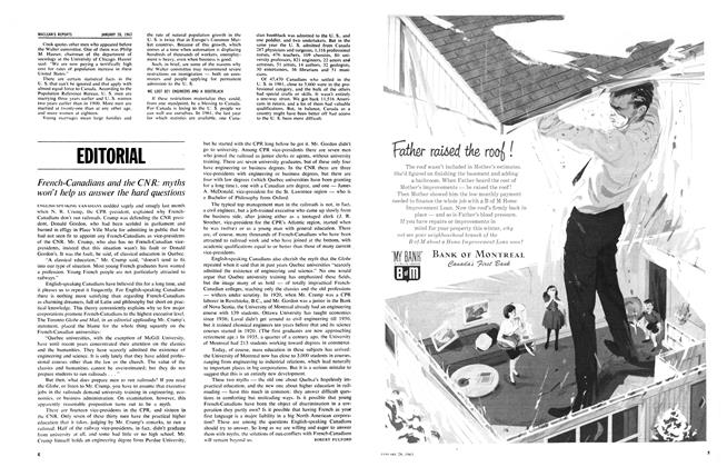 Article Preview: French-Canadians and the CNR: myths won't help us answer the hard questions, January 1963 | Maclean's