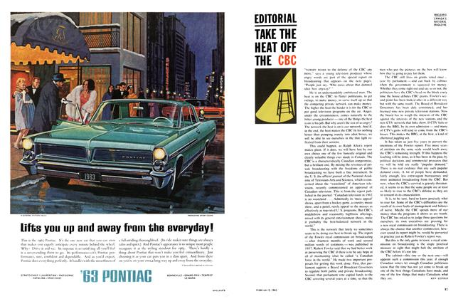 Article Preview: TAKE THE HEAT OFF THE CBC, February 1963 | Maclean's