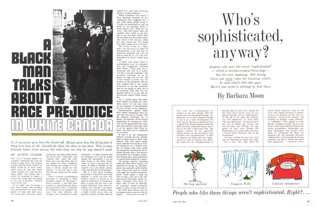 Article Preview: A BLACK MAN TALKS ABOUT RACE PREJUDICE IN WHITE CANADA, April 1963 | Maclean's