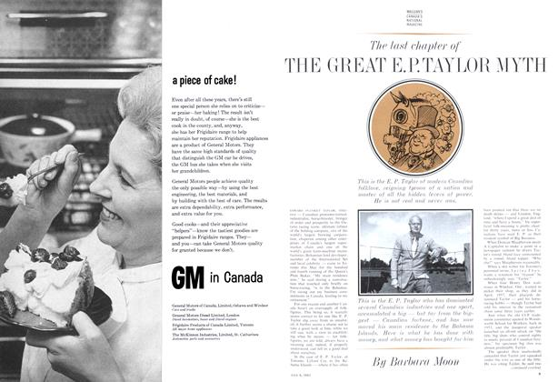 Article Preview: The last chapter of THE GREAT E.P. TAYLOR MYTH, July 1963 | Maclean's