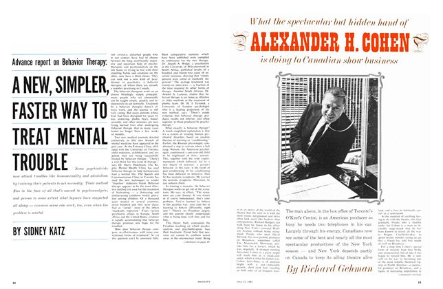 Article Preview: What the spectacular but hidden hand of ALEXANDER H. COHEN is doing to Canadian show business, July 1963 | Maclean's