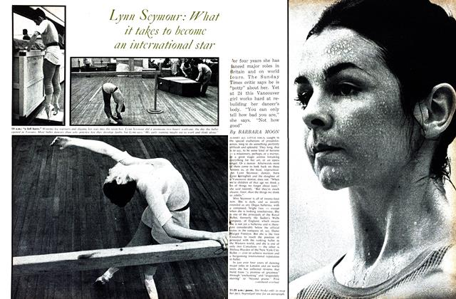 Article Preview: Lynn Scymour: What it takes to become an international star, August 1963 | Maclean's