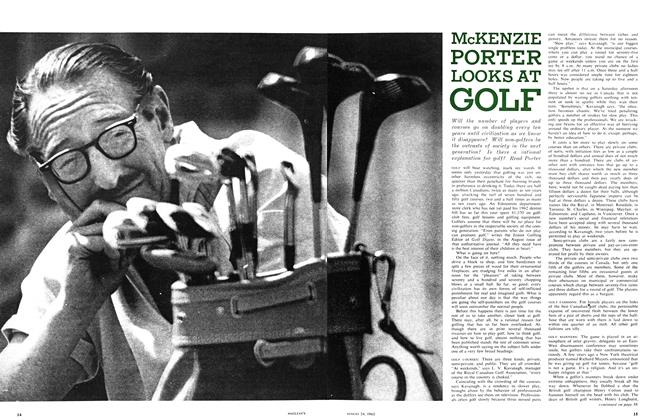 Article Preview: MCKENZIE PORTER LOOKS AT GOLF, August 1963 | Maclean's