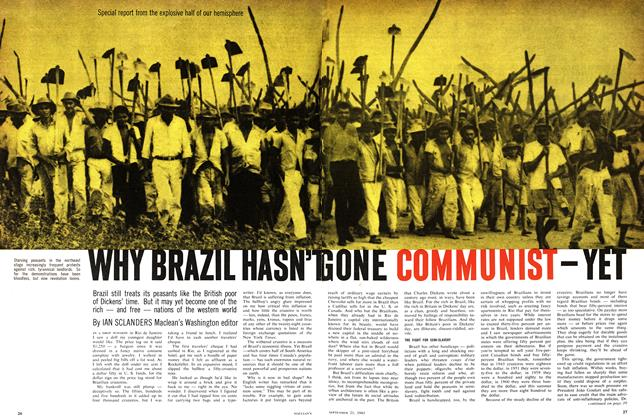 Article Preview: WHY BRAZIL HASN'T GONE COMMUNIST - YET, September 1963 | Maclean's