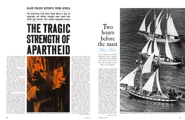 Article Preview: THE TRAGIC STRENGTH OF APARTHEID, October 1963 | Maclean's