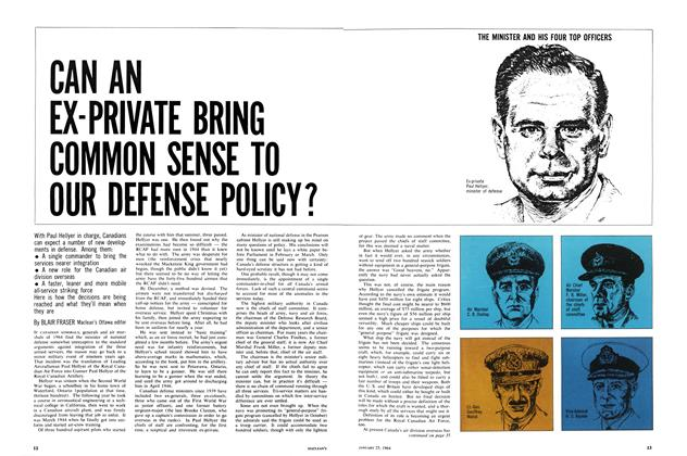 Article Preview: CAN AN EX-PRIVATE BRING COMMON SENSE TO OUR DEFENSE POLICY?, January 1964 | Maclean's