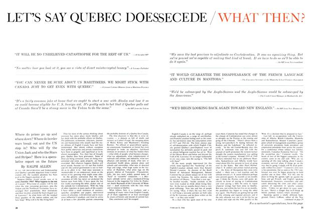 Article Preview: LET'S SAY QUEBEC DOES SECEDE / WHAT THEN?, February 1964 | Maclean's
