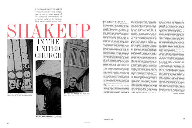 Article Preview: SHAKEUP IN THE UNITED CHURCH, February 1964 | Maclean's