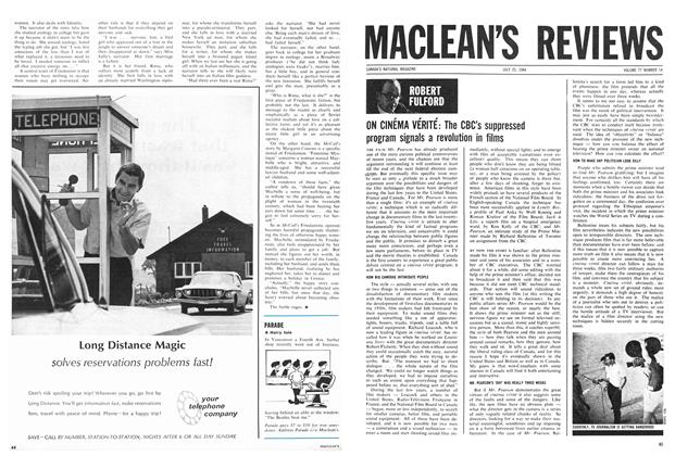 Article Preview: ON CINÉMA VÉRITÉ: The CBC's suppressed program signals a revolution in films, July 1964 | Maclean's