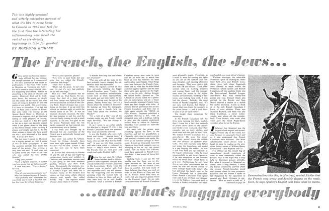 Article Preview: The French, the English, the Jews......and what's bugging everybody, August 1964 | Maclean's