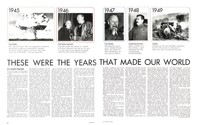 Article Preview: THESE WERE THE YEARS THAT MADE OUR WORLD, September 1964 | Maclean's