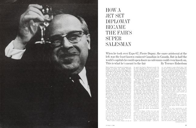 Article Preview: HOW A JET SET DIPLOMAT BECAME THE FAIR'S SUPER SALESMAN, October 1964 | Maclean's