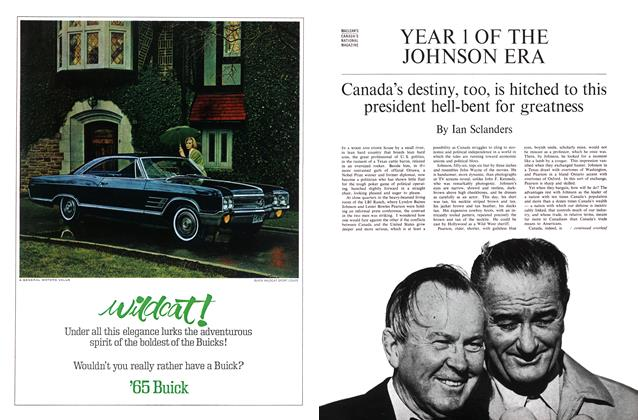 Article Preview: Canada's destiny, too, is hitched to this president hell-bent for greatness, March 1965 | Maclean's