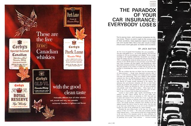 Article Preview: THE PARADOX OF YOUR CAR INSURANCE: EVERYBODY LOSES, April 1965 | Maclean's