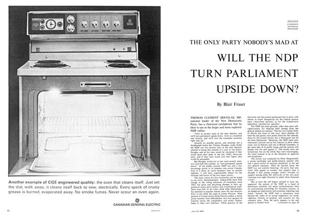 Article Preview: WILL THE NDP TURN PARLIAMENT UPSIDE DOWN?, July 1965 | Maclean's
