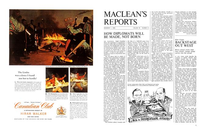 Article Preview: HOW DIPLOMATS WILL BE MADE, NOT BORN, November 1965 | Maclean's