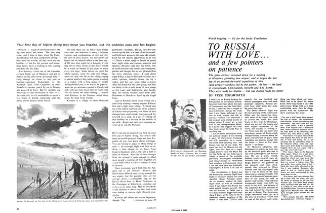 Article Preview: TO RUSSIA WITH LOVE... and a few pointers on patience, December 1965 | Maclean's