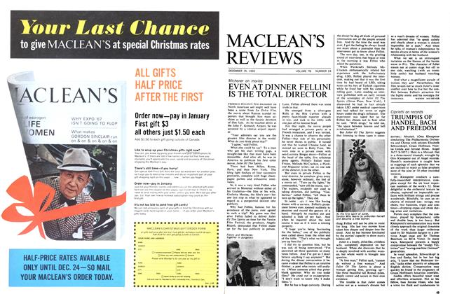 Article Preview: EVEN AT DINNER FELLINI IS THE TOTAL DIRECTOR, December 1965 | Maclean's