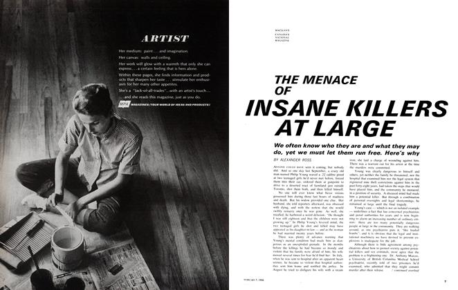Article Preview: THE MENACE OF INSANE KILLERS AT LARGE, February 1966 | Maclean's