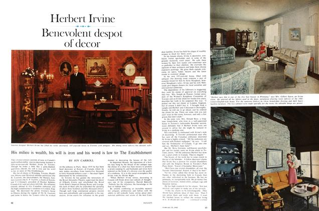 Article Preview: Herbert Irvine Benevolent despot of decor, February 1966 | Maclean's