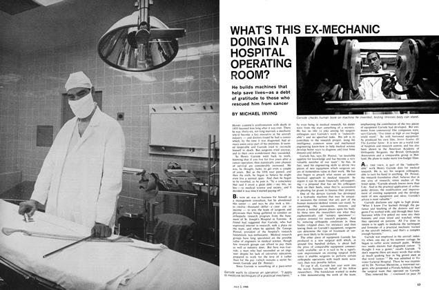 Article Preview: WHAT'S THIS EX-MECHANIC DOING IN A HOSPITAL OPERATING ROOM?, July 1966 | Maclean's