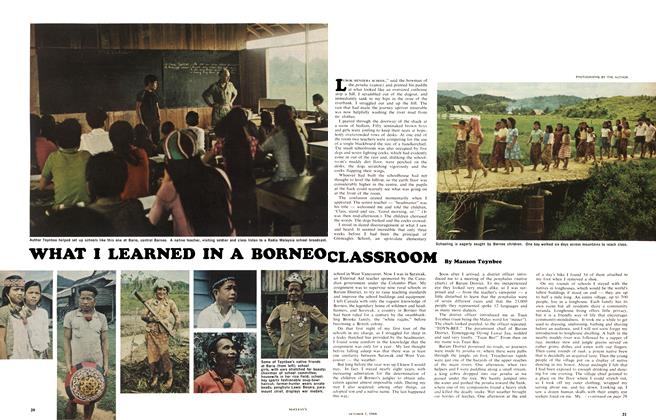 Article Preview: WHAT I LEARNED IN A BORNEO CLASSROOM, October 1966 | Maclean's