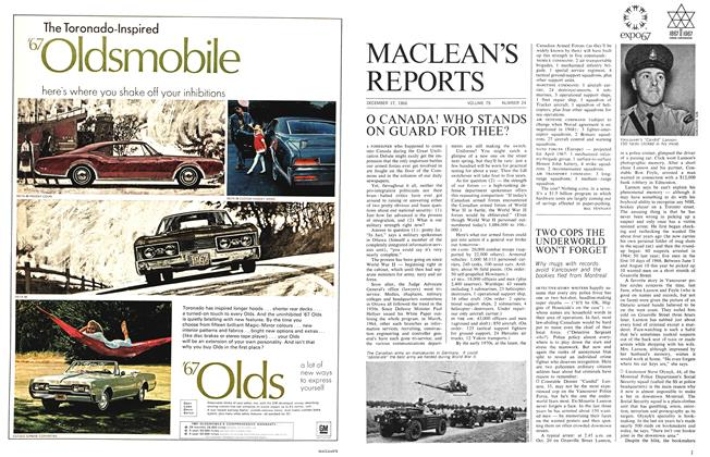 Article Preview: O CANADA! WHO STANDS ON GUARD FOR THEE?, December 1966 | Maclean's