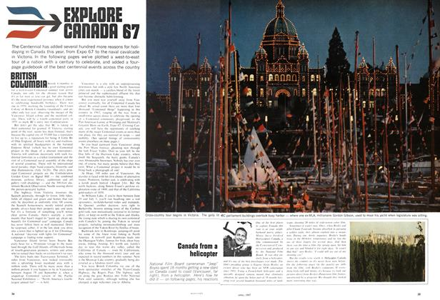Article Preview: EXOLORE CANADA 67, April 1967 | Maclean's
