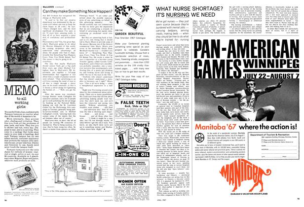 Article Preview: WHAT NURSE SHORTAGE? IT'S NURSING WE NEED, April 1967 | Maclean's