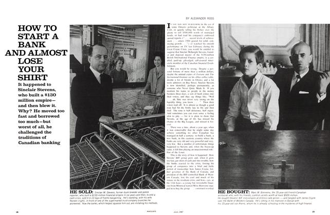 Article Preview: HOW TO START A BANK AND ALMOST LOSE YOUR SHIRT, July 1967 | Maclean's