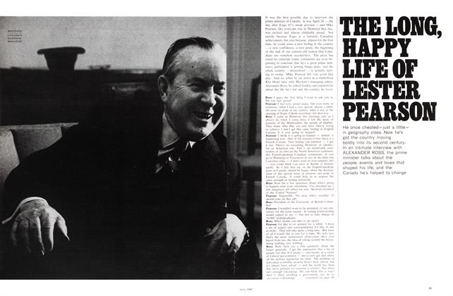 Article Preview: THE LONG, HAPPY LIFE OF LESTER PEARSON, July 1967 | Maclean's