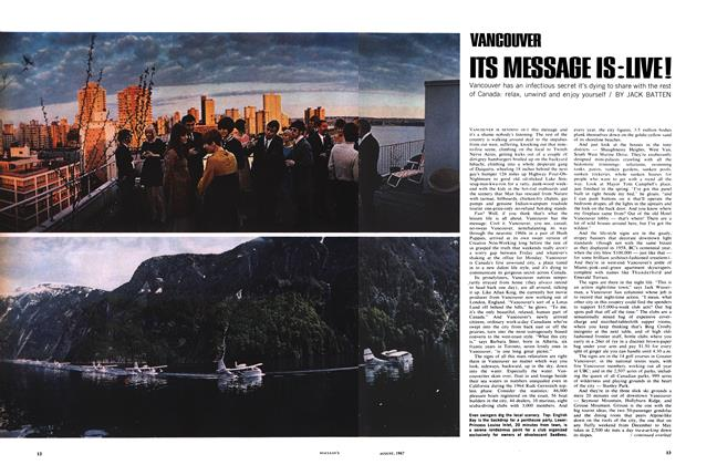 Article Preview: ITS MESSAGE IS:LIVE!, August 1967 | Maclean's
