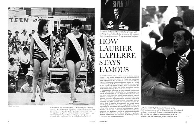 Article Preview: HOW LAURIER LAPIERRE STAYS FAMOUS, October 1967 | Maclean's