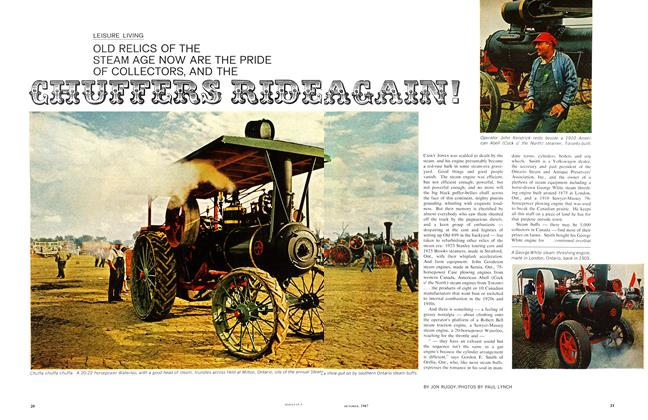 Article Preview: OLD RELICS OF THE STEAM AGE NOW ARE THE PRIDE OF COLLECTORS, AND THE CHUFERS RIDE AGAIN!, October 1967 | Maclean's
